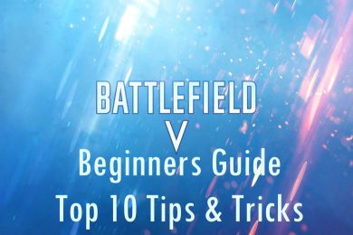 Battlefield V Beginners Guide
